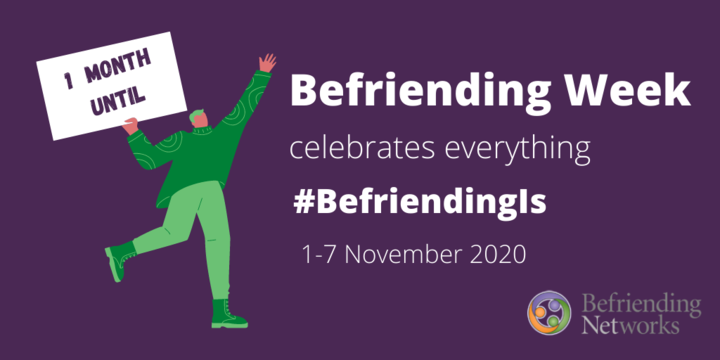 Countdown to Befriending Week: 1 Month to Go!